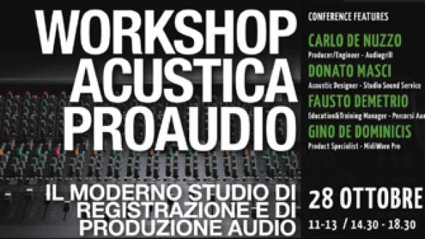 Innovazione e musica! Workshop di Acustica e Audio Professionale