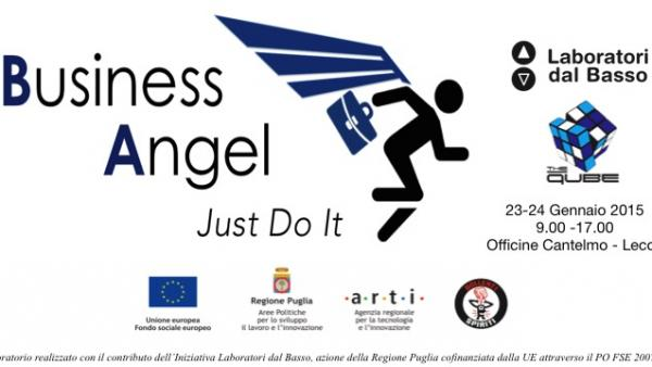 """Business Angel - Just Do It"" alle Officine Cantelmo"
