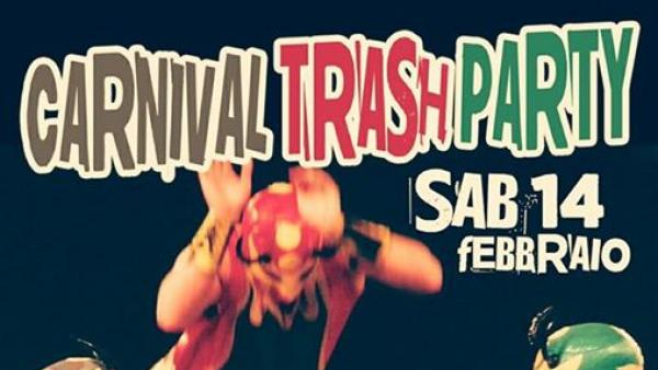 Carnival Trash Party al Dopolavoro Live Club