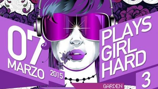 Girls Play Hard #3 al Womb per party tutto al femminile