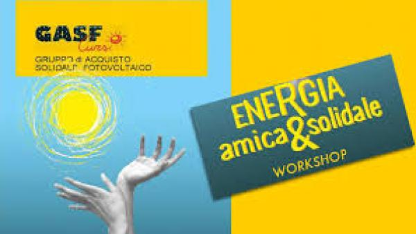 "Workshop ""Energia amica e solidale"" a Castello de' Monti"