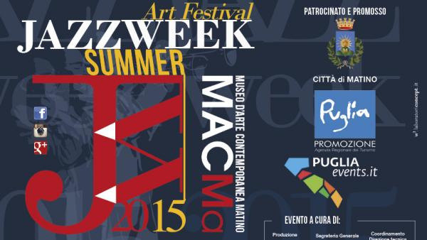 "Art Festival ""Jazz Summer Week 2015"" dal 2 al 7 agosto"