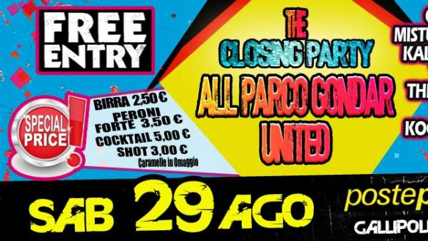 """All Parco Gondar United – Closing Party"" sabato 29 agosto"
