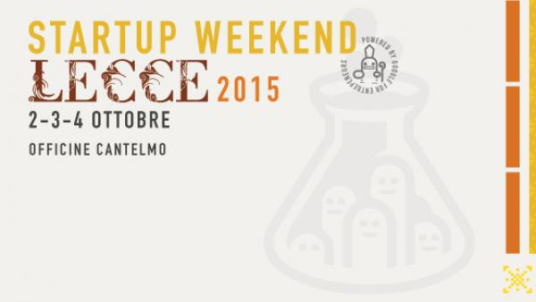 Startup Weekend Lecce alle Officine Cantelmo