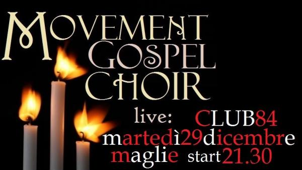 Movement Gospel Choir al Club 84