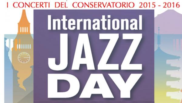 """Unesco Jazz Day"" nell'Auditorium del Conservatorio"