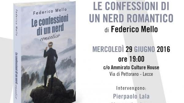 """Le confessioni di un nerd romantico"" all'Ammirato Culture House"