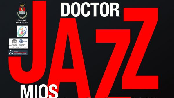 Doctor Jazz Mios Festival a Muro Leccese