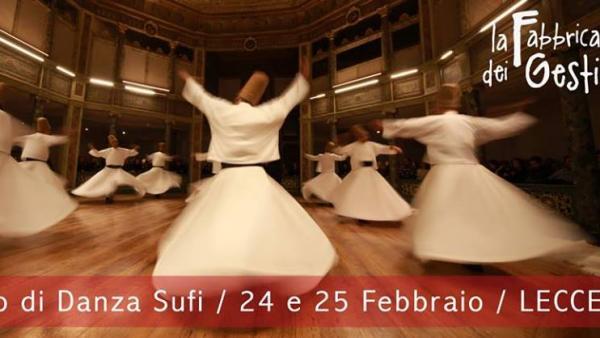 La Fabbrica dei Gesti presenta il Seminario di Danza Sufi